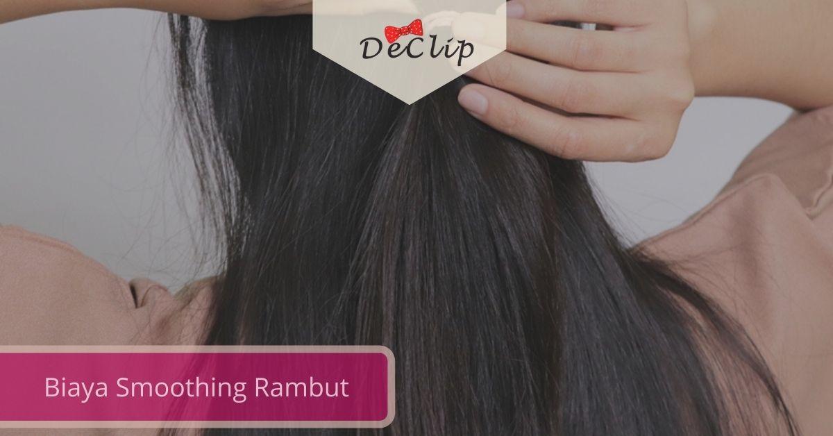 Gambar Biaya Smoothing Rambut